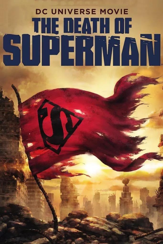 超人之死 [更新4K蓝光原盘,超人诞生80周年,那就再死一次吧]